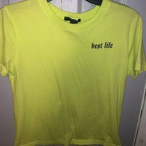 """Forever 21 Neon Green """"best life"""" shirt!"""